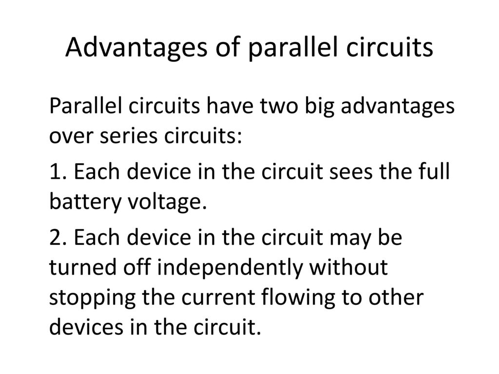 Advantages Of Parallel Circuits Over Series Circuit Wiring Diagram Example And Direct Current Dc Electric Ppt Download Rh Slideplayer Com Examples Problems
