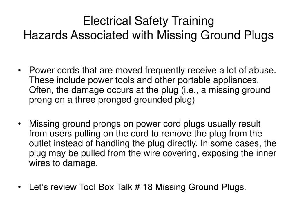Success In Safety Ppt Download Grounded Plug Wiring Electrical Training Hazards Associated With Missing Ground Plugs