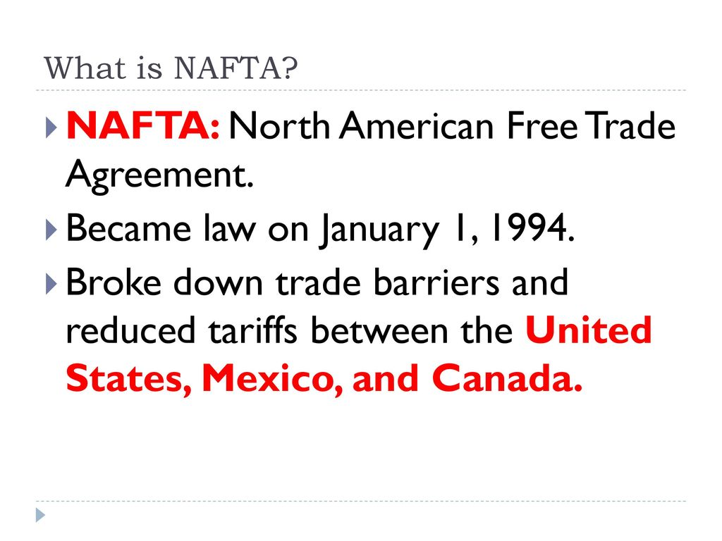 Nafta North American Free Trade Agreement Ppt Download
