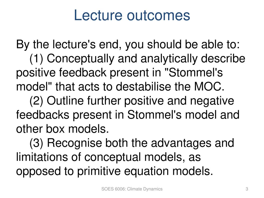 Climate Dynamics Lectures 9/10: MOC stability - ppt download