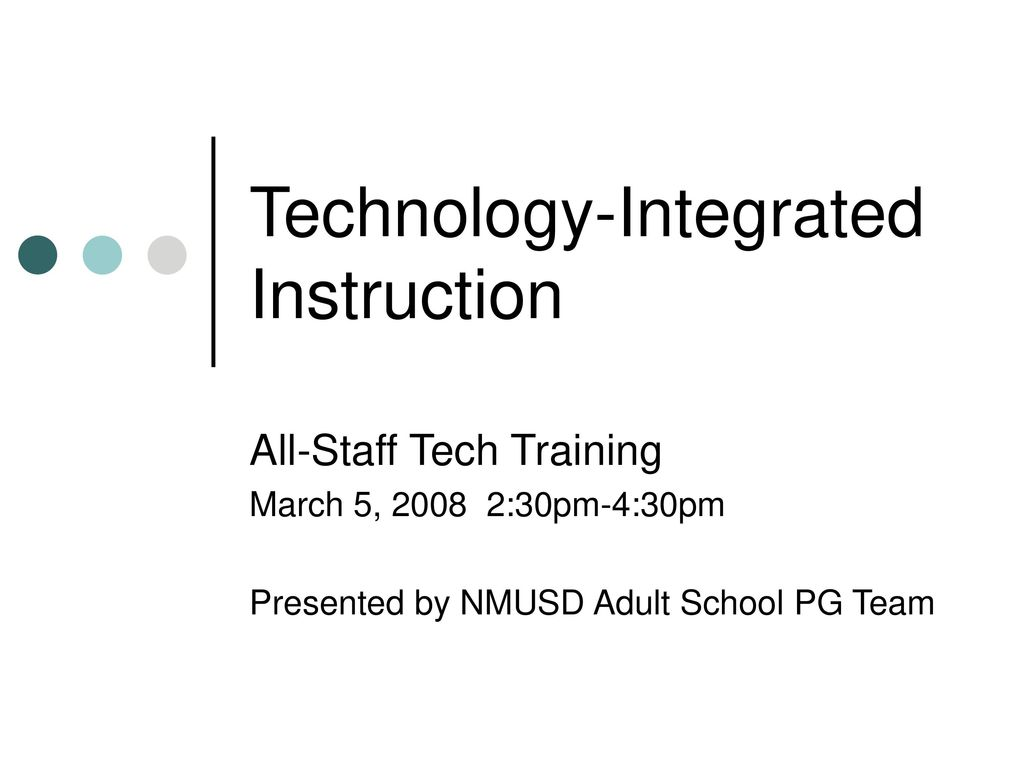 Technology Integrated Instruction Ppt Download
