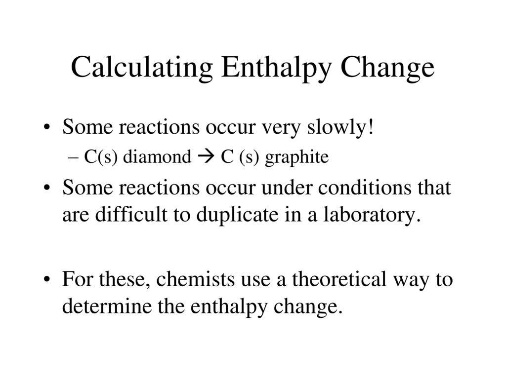 Calculating Enthalpy Change - ppt download