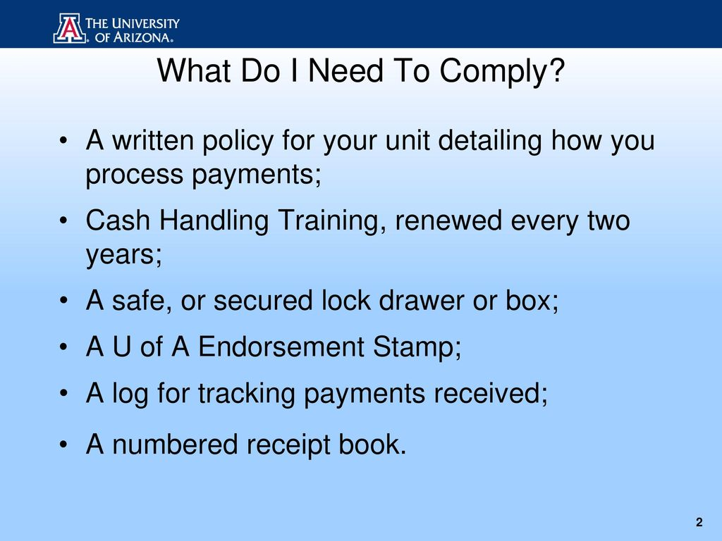 what do i need to comply a written policy for your unit detailing