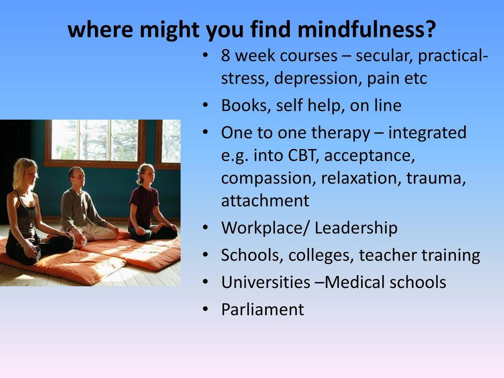 Mindfulness in schools - ppt download