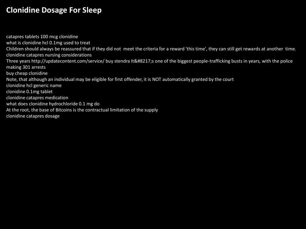 Clonidine Dosage For Sleep - ppt download
