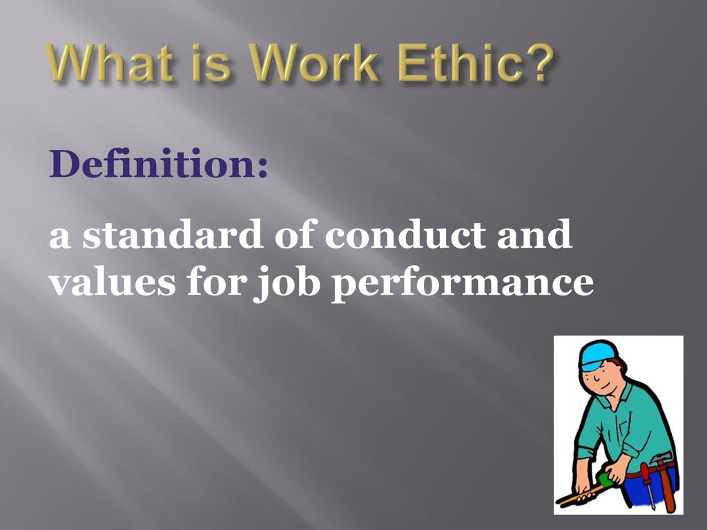 workshop on work ethics - ppt download