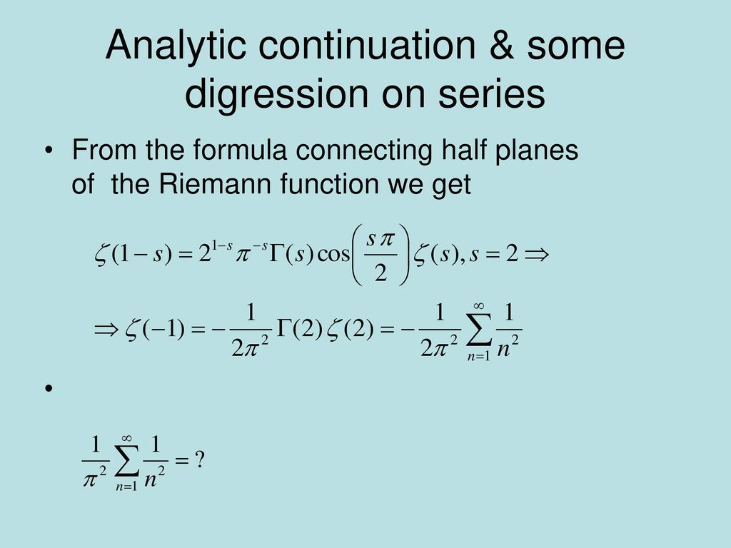 Analytic continuation & some digression on series