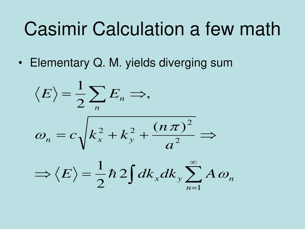 Casimir Calculation a few math