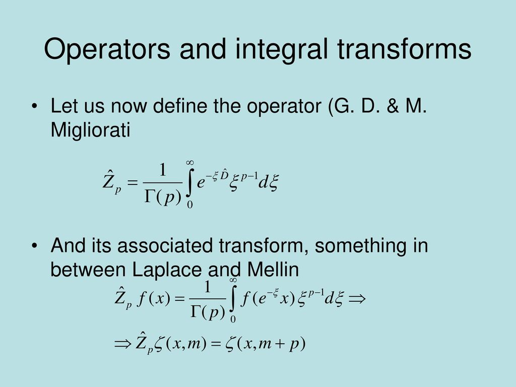 Operators and integral transforms