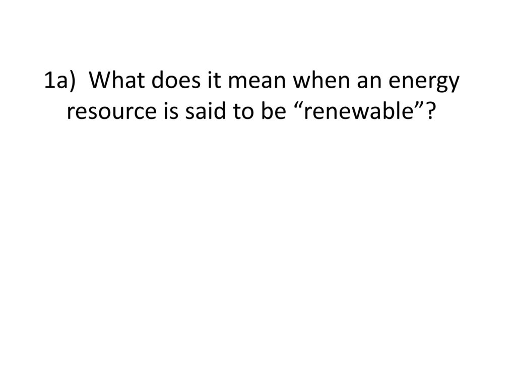 Answers For The Student Worksheet On Energy Resources Ppt Download