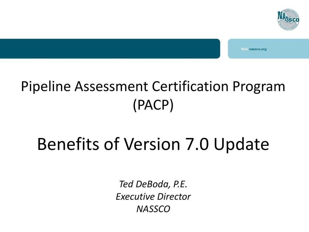 Pipeline Assessment Certification Program Pacp Benefits Of Version
