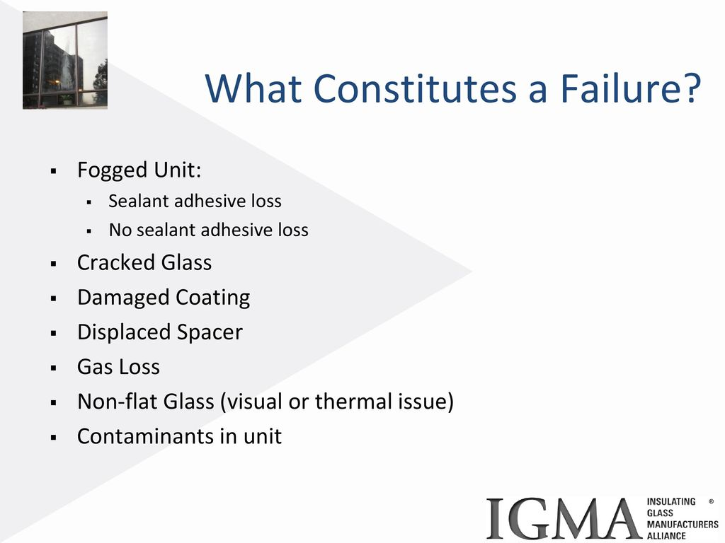 How to Investigate Insulating Glass Unit Failures - ppt download