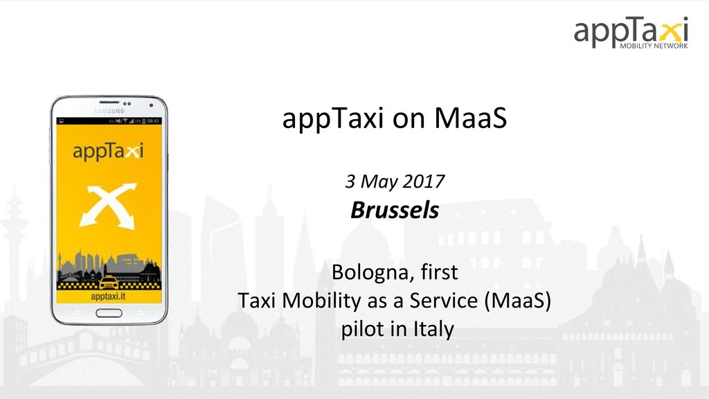 Bologna, first Taxi Mobility as a Service (MaaS) - ppt download