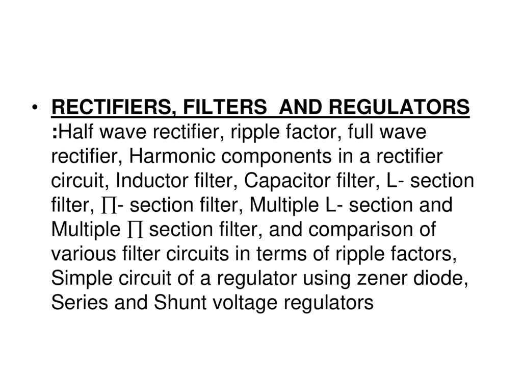 Rectifiers Filters And Regulators Half Wave Rectifier Ripple Full Circuit 1