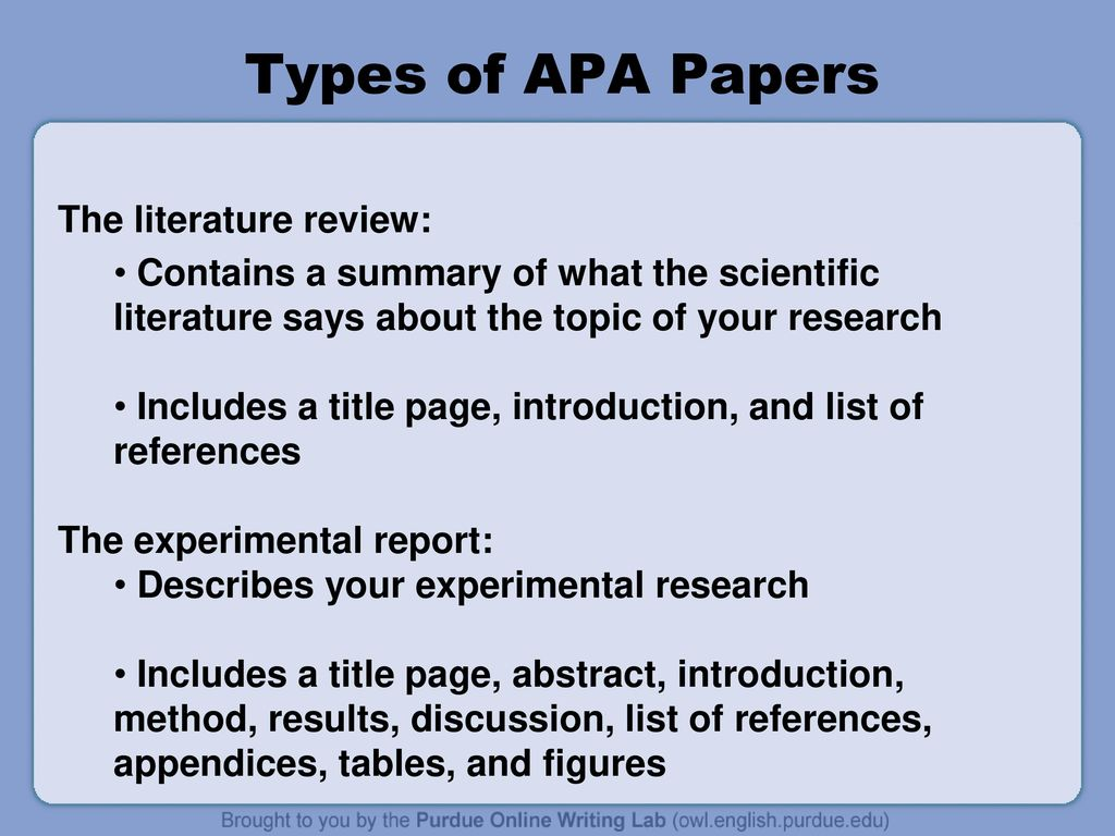 Apa Formatting And Style Guide  Ppt Download Types Of Apa Papers The Literature Review How To Use A Thesis Statement In An Essay also Personal Essay Examples High School  Custom Assignment