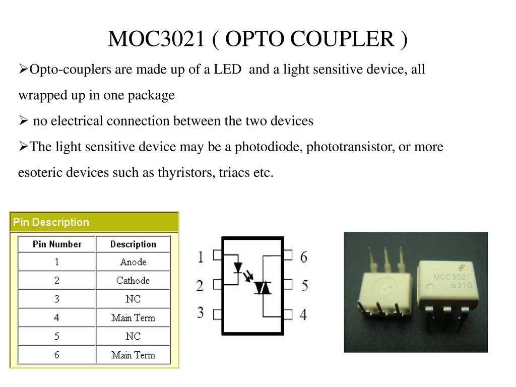 Ac Pwm Control For Induction Motor Ppt Download Opto Isolator Circuit Moc3021 Coupler Couplers Are Made Up Of A Led And