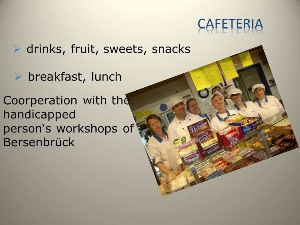 Cafeteria drinks, fruit, sweets, snacks breakfast, lunch
