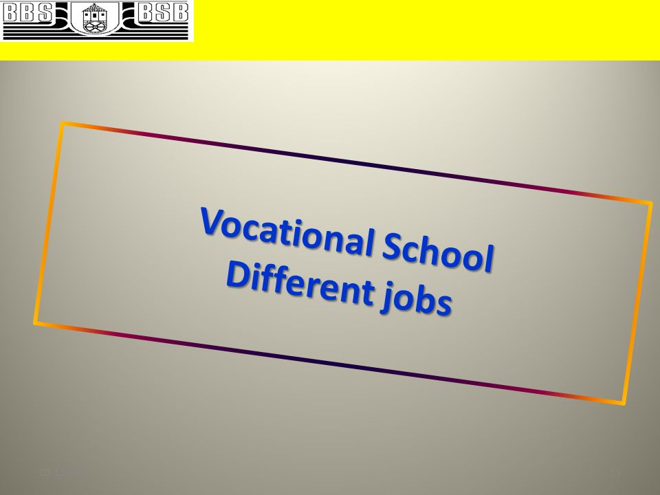 Vocational School Different jobs