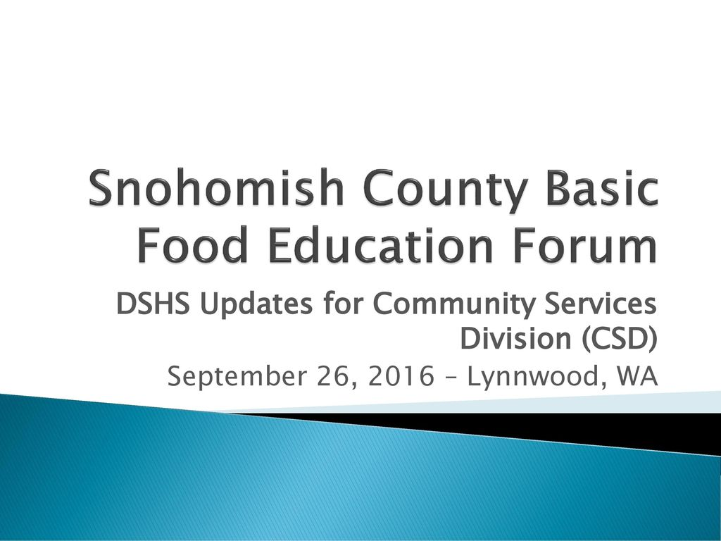 Snohomish County Basic Food Education Forum Ppt Download