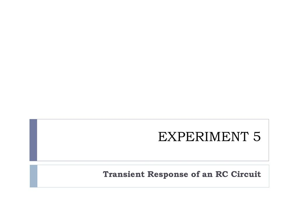 Transient Response Of An Rc Circuit Ppt Download Pictures