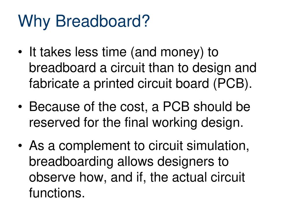 Breadboarding And Electronic Components Ppt Download Electronics Circuit Simulator Free As A Complement To Simulation Allows Designers Observe How If The Actual Functions
