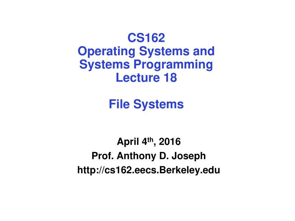 April 4th, 2016 Prof  Anthony D  Joseph - ppt download