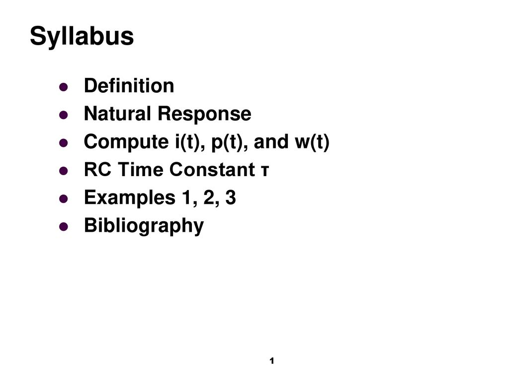 Syllabus Definition Natural Response Compute It Pt And Wt Find The Norton Equivalent With Respect To 20uf Capacitor Circuits Only Resistors R Capacitors C Are Known As Rc
