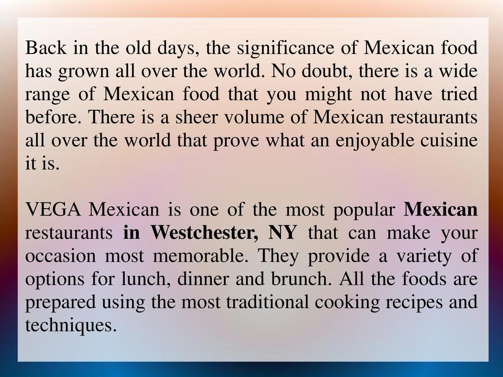 Vega Mexican Is The Best Restaurant In Westchester