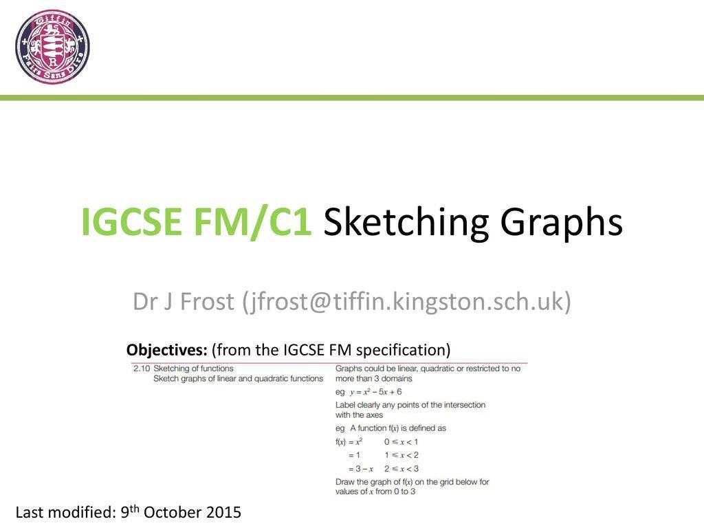 Igcse Fm C1 Sketching Graphs Ppt Download