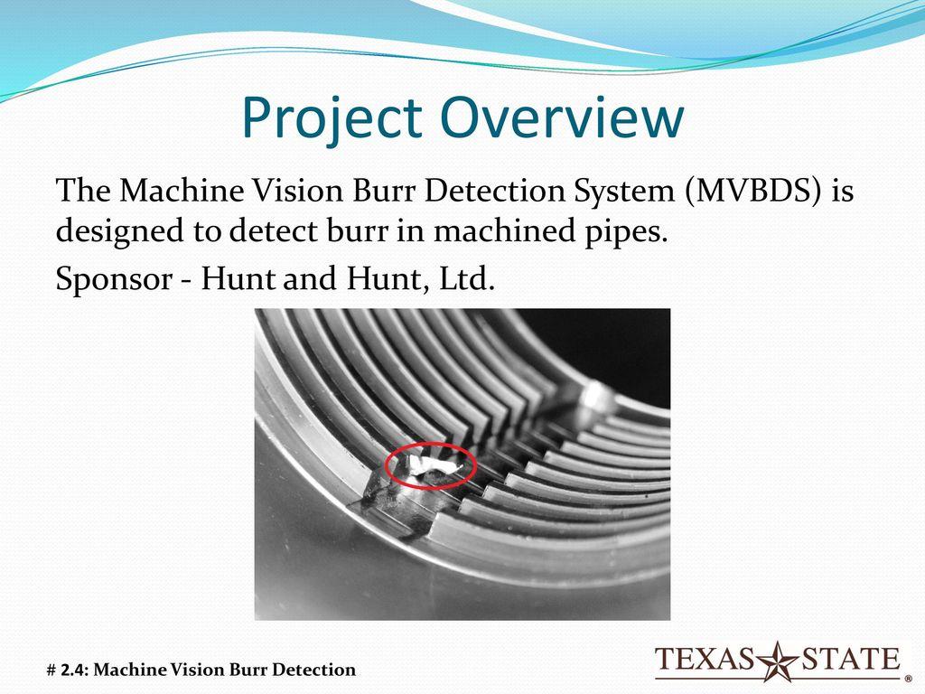 Machine Vision Burr Detection - ppt download