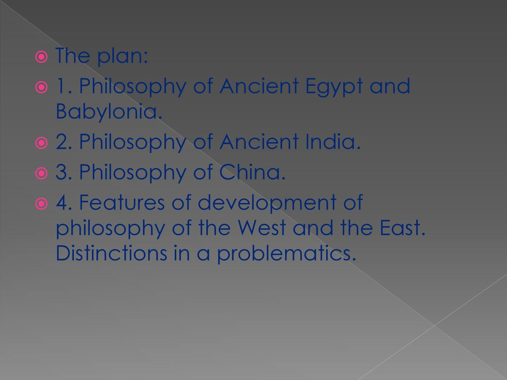 Features of the philosophy of the Ancient East