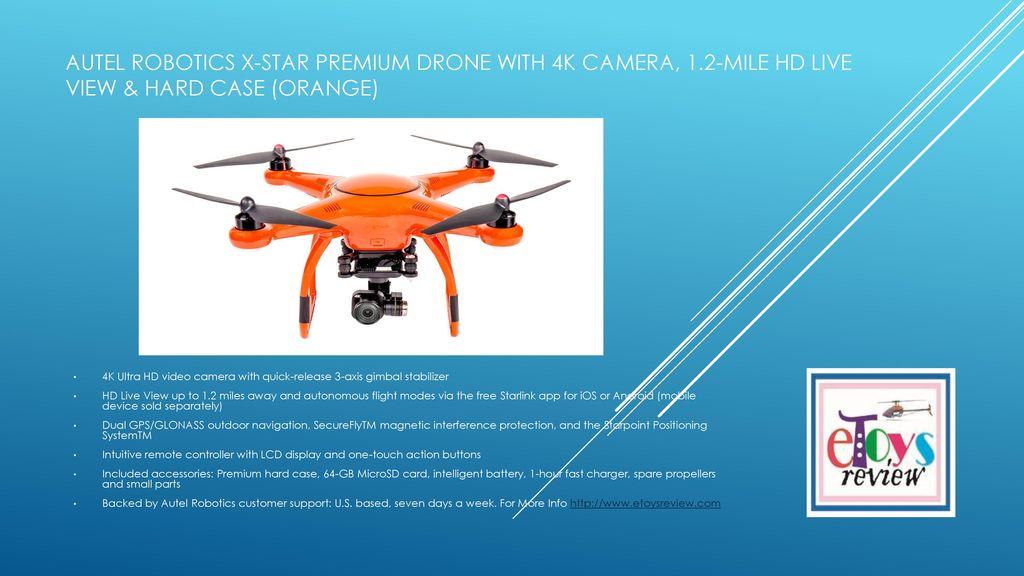 Autel Robotics X Star Premium Drone With 4k Camera 1 Ppt Download