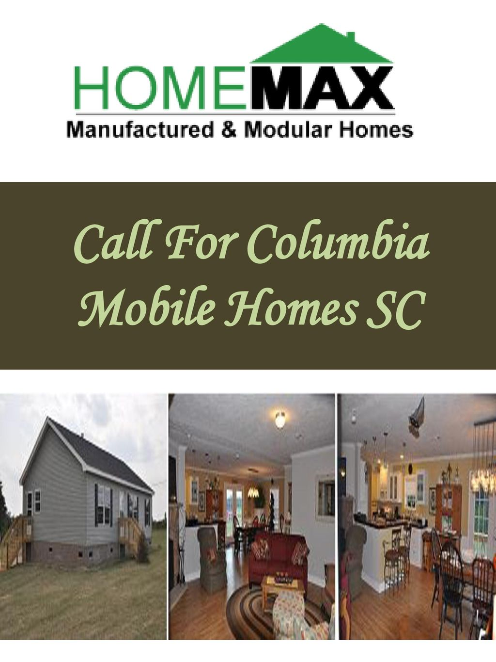 Call For Columbia Mobile Homes SC