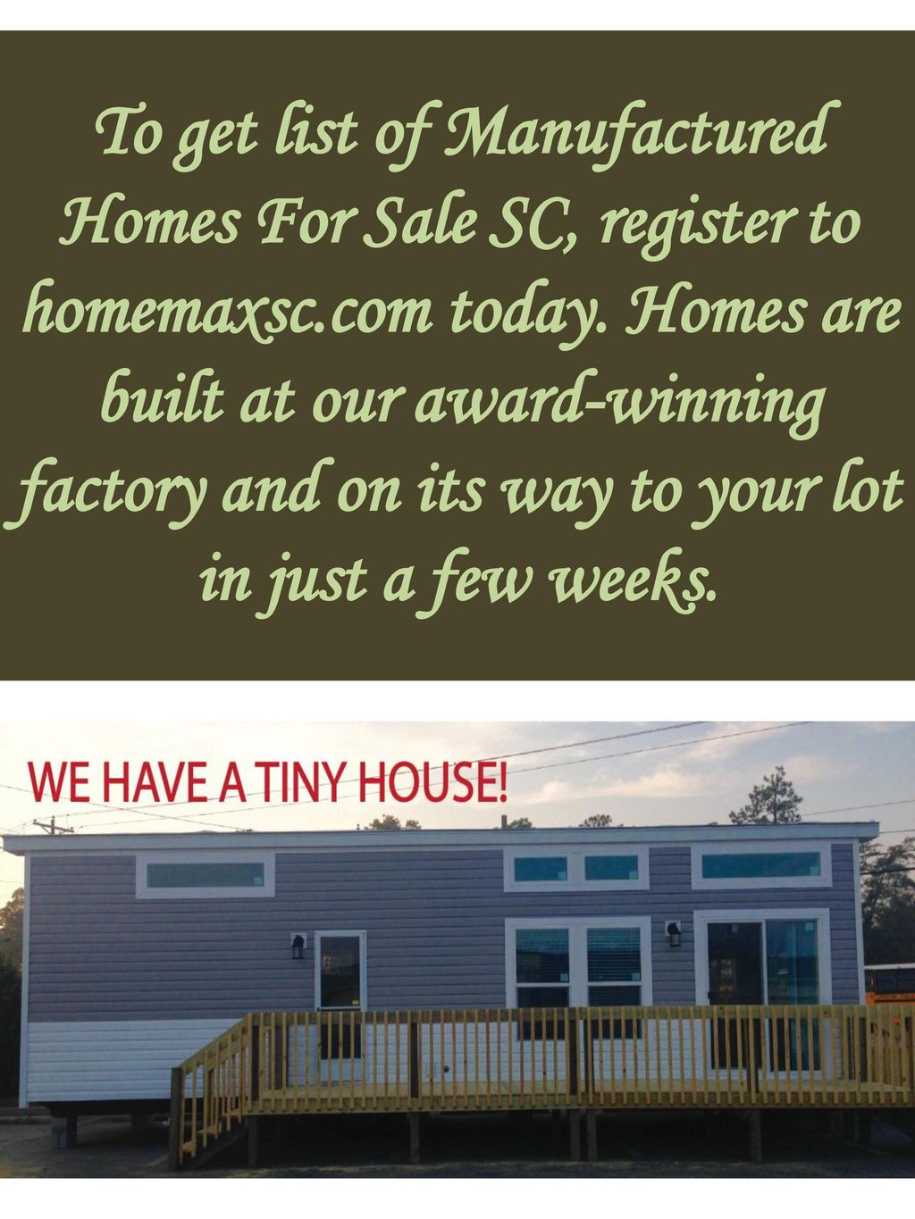 To get list of Manufactured Homes For Sale SC, register to homemaxsc