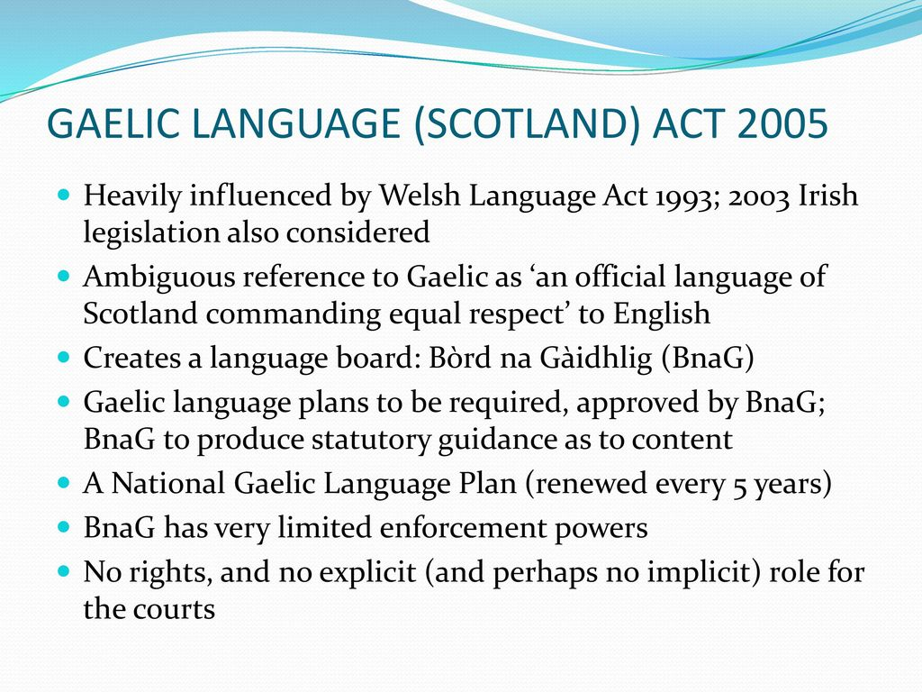 LANGUAGE LAW IN SCOTLAND: THE (ALMOST) INVISIBLE MAN - ppt download