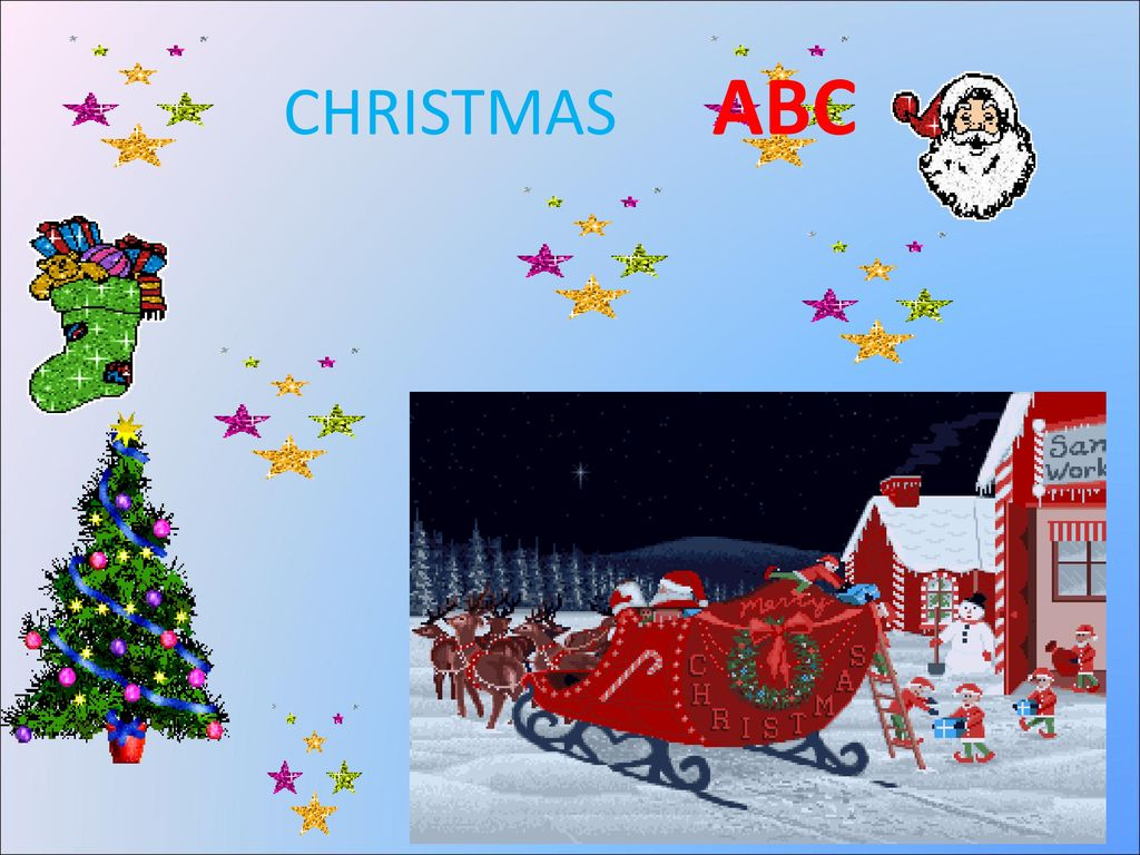 CHRISTMAS ABC  CHRISTMAS ABC DO YOU KNOW CHRISTMAS WORDS? Santa