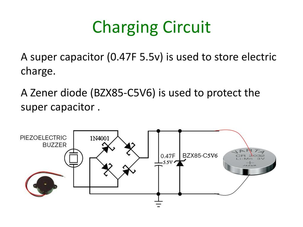 Energy Scavenging From Vibrations Summary Lecture Ppt Download Piezo Buzzer Driver Circuit Diagram Charging A Super Capacitor 047f 55v Is Used To Store Electric