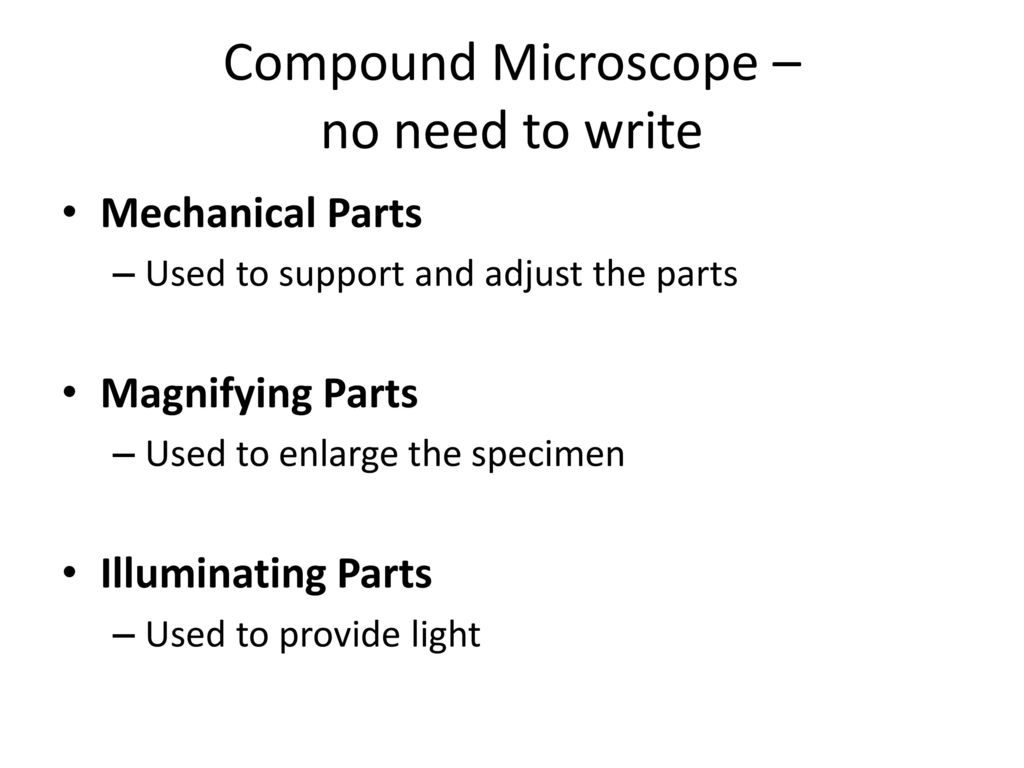 mechanical parts of compound microscope and their functions