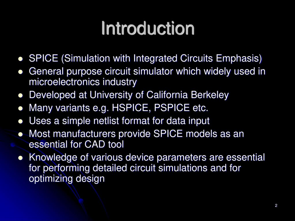 Emt 251 Spice Netlist Ppt Download What Is A Circuit Simulator Electronic Simulation Uses Introduction With Integrated Circuits Emphasis