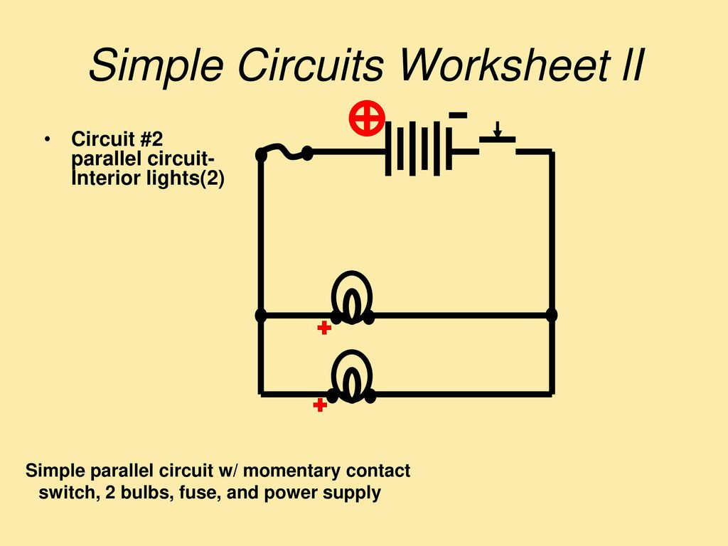 You Build The Following Circuits Ppt Download Parallel Circuit Diagram With Switch Simple Worksheet Li