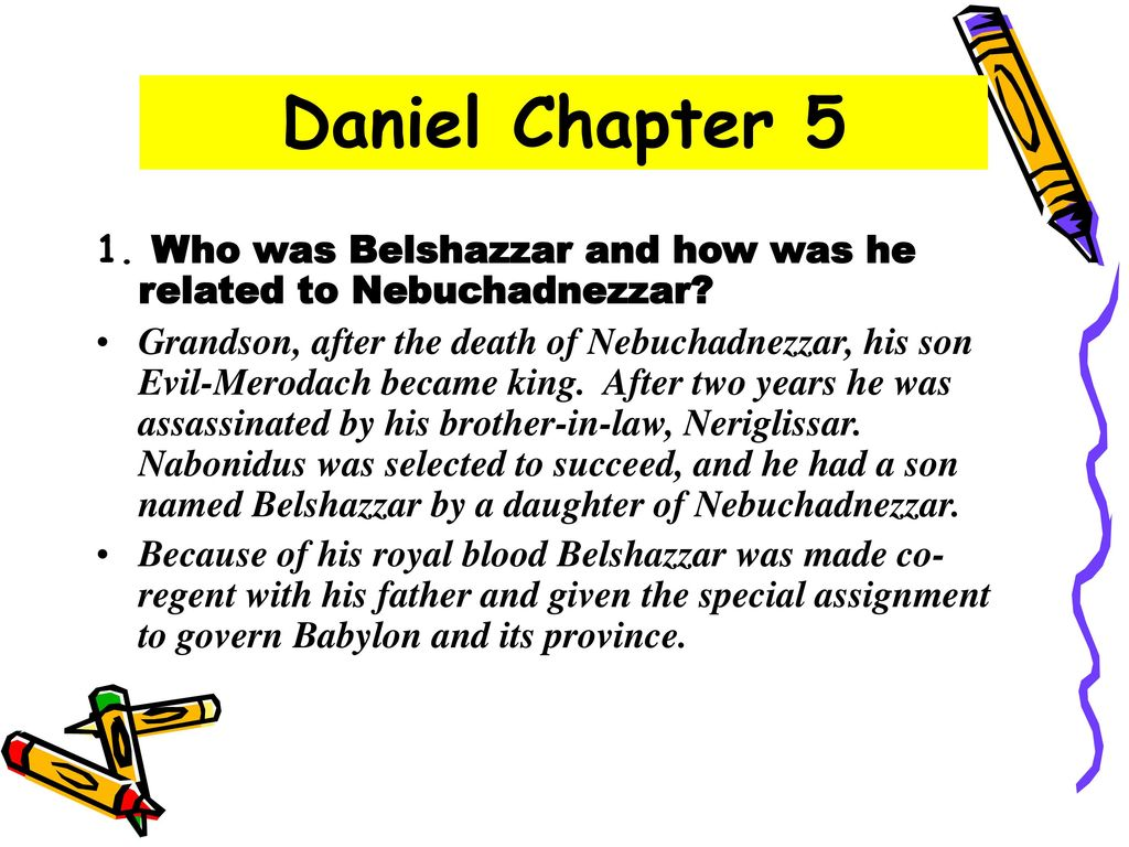 Daniel Chapter 5 Questions & Answers  - ppt download
