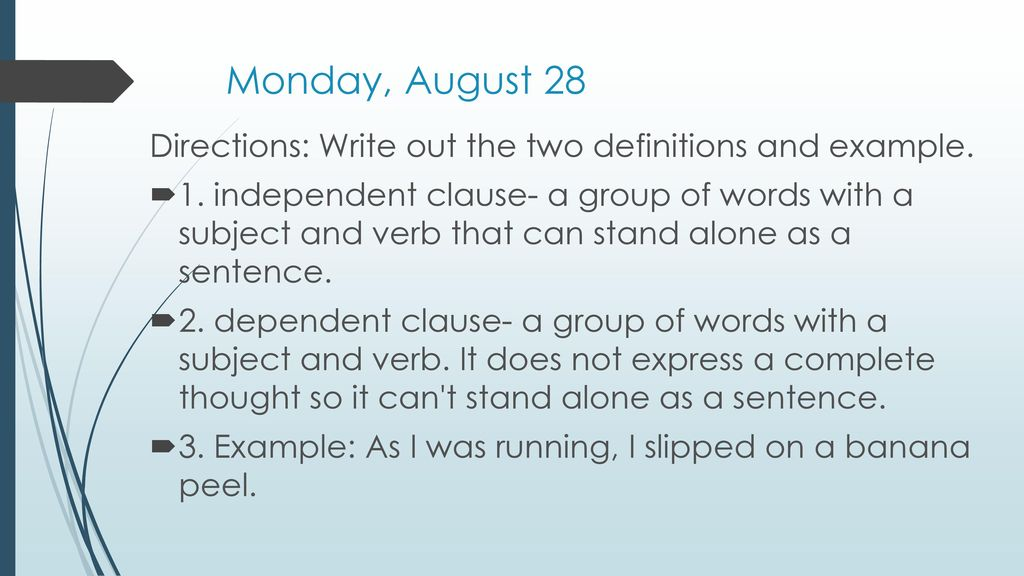 independent and dependent clauses - ppt download
