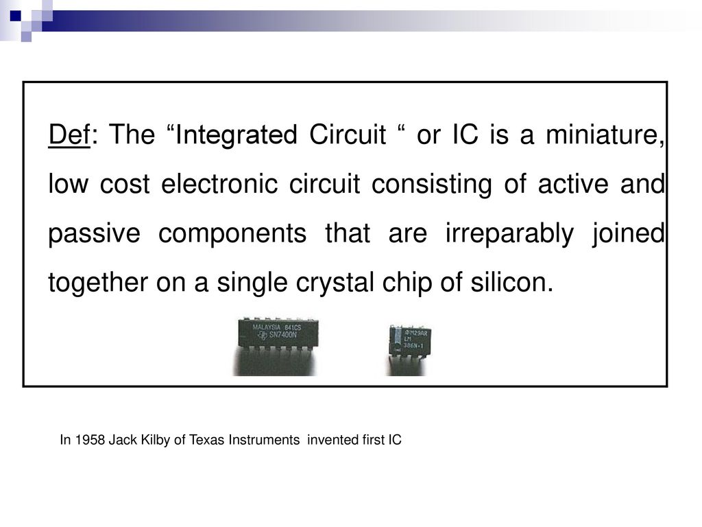 Course Contents Unit 1a Integrated Circuits Ppt Download Dark Active Switch Circuit 741 Opamp Electronics Projects Def The Or Ic Is A Miniature Low Cost Electronic Consisting
