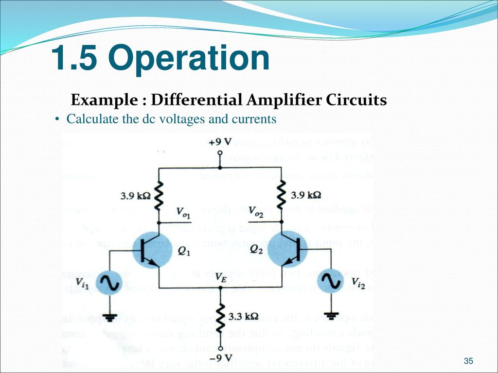 Analogue Electronics Ii Emt 212 4 Ppt Download Voltage Regulator Equivalent Circuit Analogcircuit Basiccircuit 15 Operation Example Differential Amplifier Circuits