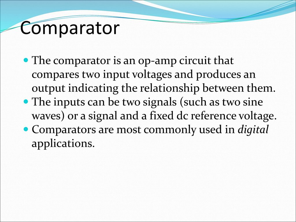 Analogue Electronics Ii Emt 212 4 Ppt Download Wein Bridge Oscillator Using Ic 741 Op Amp Circuits Gallery Comparator The Is An Circuit That Compares Two Input Voltages And Produces