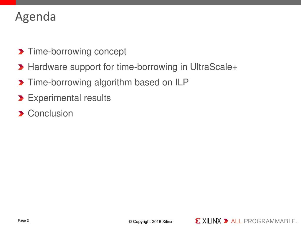 Time-borrowing platform in the Xilinx UltraScale+ family of