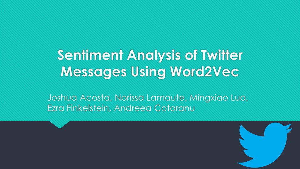 Sentiment Analysis of Twitter Messages Using Word2Vec - ppt