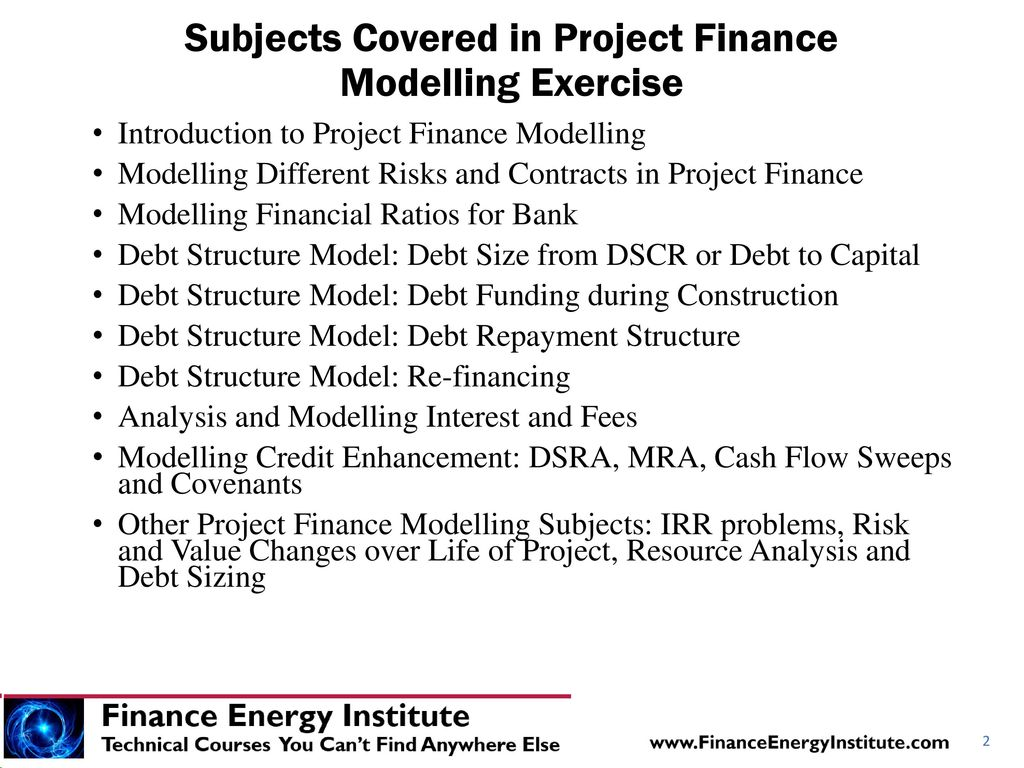 Subjects Covered in Project Finance Modelling Exercise