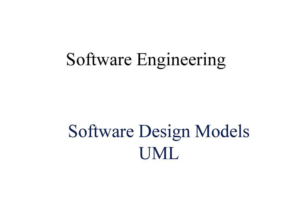 Software Design Models Uml Ppt Download
