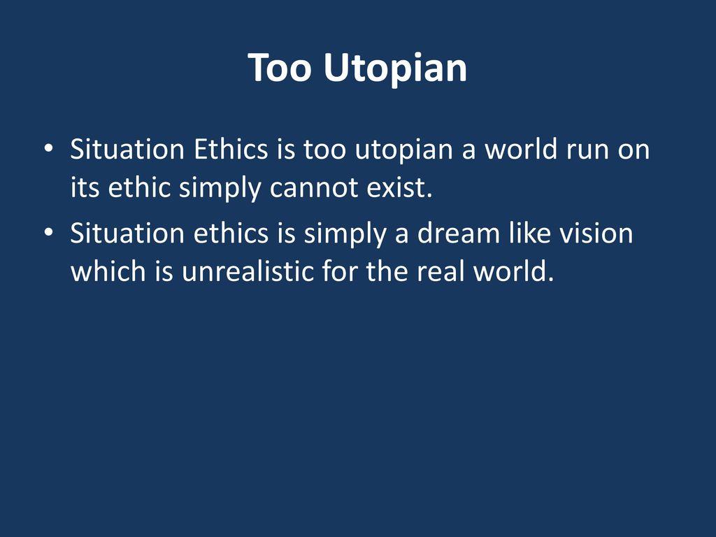 1. 4 situation ethics.